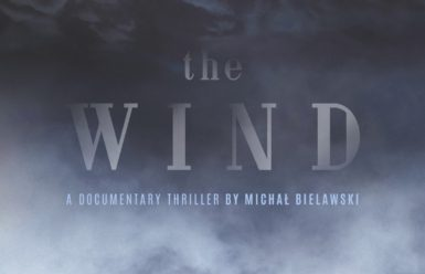The Wind. A Documentary Thriller – Michał Bielawski